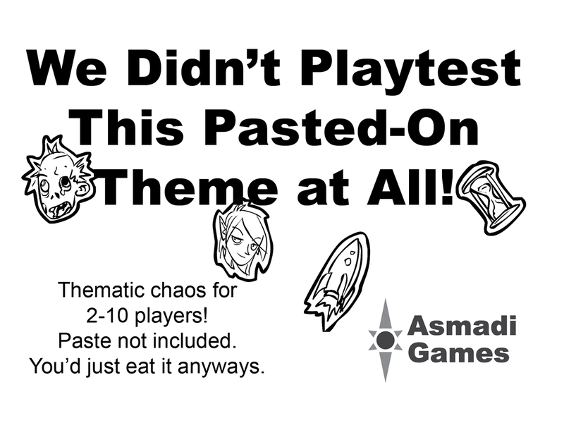 We Didn't Playtest This Pasted-On Theme