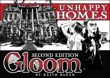 Gloom 2nd Ed. Unhappy Homes