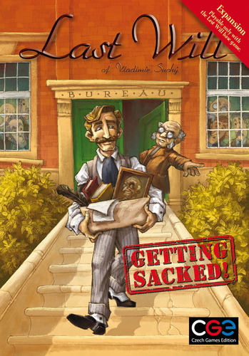 Last Will: Getting Sacked!