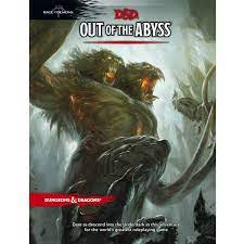 D&D 5th Ed. Out of the Abyss