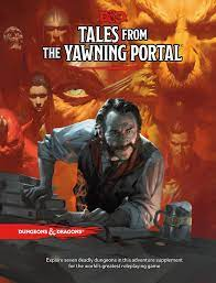 D&D 5th Ed. Tales From Yawning Portal