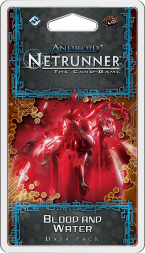 Android Netrunner: Blood and Water