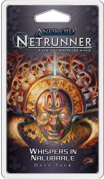 Android Netrunner: Whispers in Nalubaale